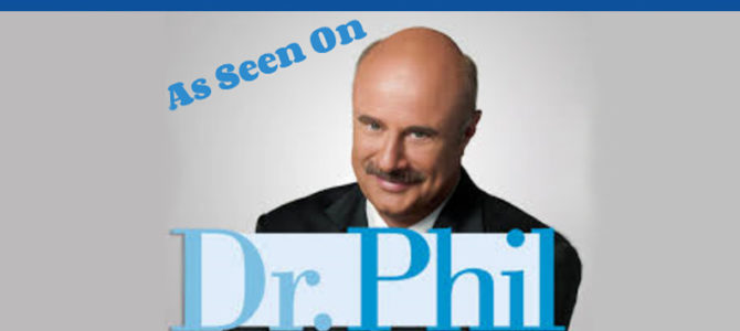 As Seen on Dr. Phil